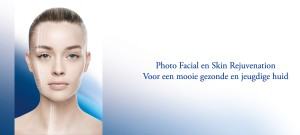 Photofacial en Cosmesutische gezichtbehandeling